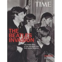 The Beatles Invasion, The Inside Story of the Two-Week Tour That Rocked America by Bob Spitz | 9781618931146 | Booktopia Pozostałe