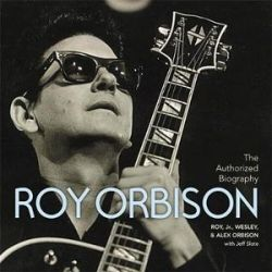 The Authorized Roy Orbison by Roy Orbison | 9781478976547 | Booktopia