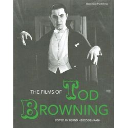 The Films of Tod Browning by Leger Grindon | 9781904772514 | Booktopia