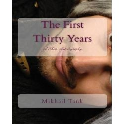The First Thirty Years, A Photo Autobiography by Mikhail Tank | 9781440441219 | Booktopia Biografie, wspomnienia