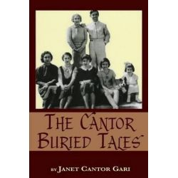 The Cantor Buried Tales by Janet Cantor Gari   9781593935627   Booktopia Biografie, wspomnienia