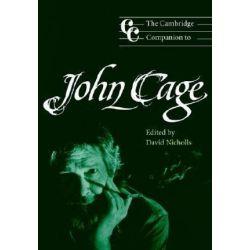 The Cambridge Companion to John Cage, Cambridge Companions to Music by David Nicholls   9780521789684   Booktopia Biografie, wspomnienia