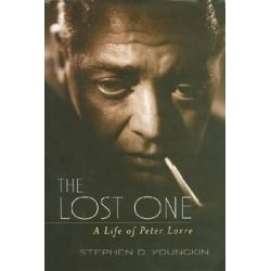 The Lost One, A Life of Peter Lorre by Stephen D. Youngkin   9780813136066   Booktopia Biografie, wspomnienia