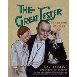 The Great Lester, Ventriloquism's Renaissance Man: By David Erskine Foreword by Jeff Dunham by David Erskine | 9781478325970 | Booktopia Biografie, wspomnienia