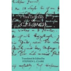 The Letters of C. P. E. Bach by Carl Philipp Emanuel Bach | 9780198162384 | Booktopia Pozostałe
