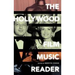 The Hollywood Film Music Reader by Mervyn Cooke   9780195331189   Booktopia Biografie, wspomnienia