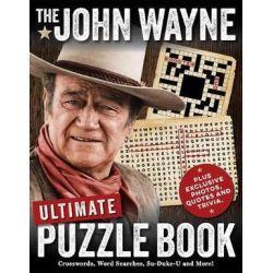 The John Wayne Ultimate Puzzle Book by Media Lab Books   9781942556817   Booktopia