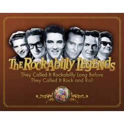The Rockabilly Legends, They Called it Rockabilly Long Before They Called it Rock and Roll by Jerry Naylor | 9781423420422 | Booktopia