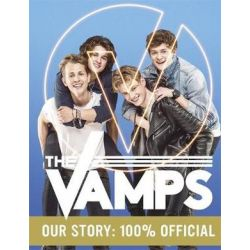 The Vamps: Our Story, 100% Official by The Vamps | 9781472240439 | Booktopia Biografie, wspomnienia