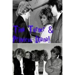 Tina Turner & Princess Diana! by Arthur Miller   9781976465383   Booktopia