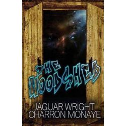 The Woodshed by Jaguar Wright   9780996188012   Booktopia
