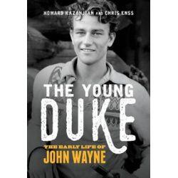 The Young Duke, The Early Life of John Wayne by Chris Enss | 9781493034048 | Booktopia Biografie, wspomnienia