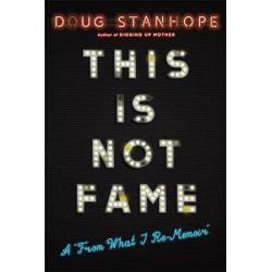 This Is Not Fame, A 'From What I Re-Memoir' by Drew Pinsky | 9780306825743 | Booktopia Biografie, wspomnienia