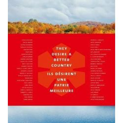 They Desire a Better Country/Ils desirent une patrie meilleure by Lawrence Scanlan | 9781927958766 | Booktopia