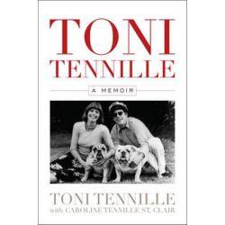 Toni Tennille, A Memoir by Toni Tennille   9781630761745   Booktopia Pozostałe
