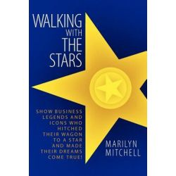 Walking with the Stars by Marilyn Mitchell | 9781593936617 | Booktopia Pozostałe