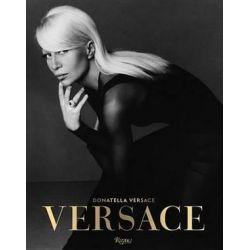 Versace by Stefano Tonchi   9780847846078   Booktopia