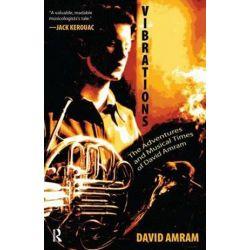 Vibrations, A Memoir by David Amram   9781594517068   Booktopia Pozostałe