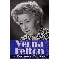 Verna Felton by Fredrick Tucker | 9781593935245 | Booktopia