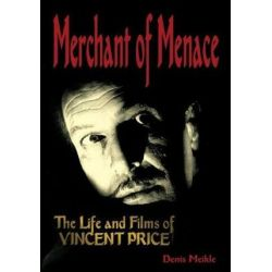 Vincent Price, Merchant of Menance by Denis Meikle   9781936168712   Booktopia