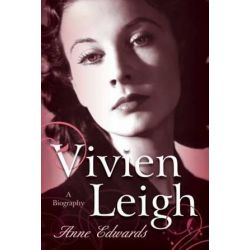 Vivien Leigh, A Biography by Anne Edwards | 9781589797857 | Booktopia