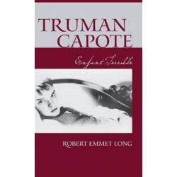 Truman Capote-Enfant Terrible by Robert Emmet Long | 9780826427632 | Booktopia