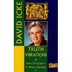 Truth Vibrations by David Icke | 9781858600062 | Booktopia