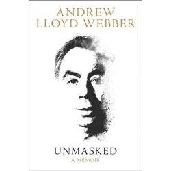 Unmasked by Andrew Lloyd Webber | 9780008237615 | Booktopia