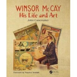 Winsor McCay, His Life and Art by John Canemaker | 9781138578869 | Booktopia Biografie, wspomnienia