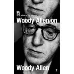 Woody Allen on Woody Allen, In Conversation with Stig Bjorkman by Stig Bjorkman | 9780571223176 | Booktopia