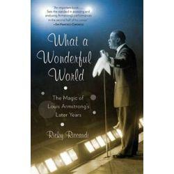 What A Wonderful World by Ricky Riccardi | 9780307473295 | Booktopia Książki i Komiksy
