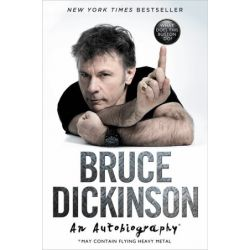 What Does This Button Do?, An Autobiography by Bruce Dickinson | 9780062468147 | Booktopia Książki i Komiksy