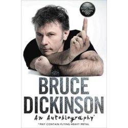 What Does This Button Do?, An Autobiography by Bruce Dickinson | 9780062468130 | Booktopia Książki i Komiksy