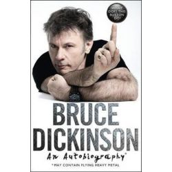 What does this button do?, An autobiography from the Iron Maiden frontman by Bruce Dickinson | 9780008172473 | Booktopia