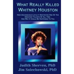 What Really Killed Whitney Houston by Judith Sherven Phd | 9780970799203 | Booktopia Książki i Komiksy