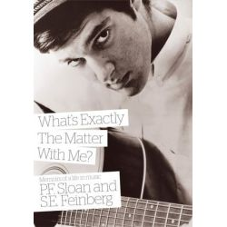What's Exactly the Matter with Me?, Memoirs of a Life in Music by P. F. Sloan | 9781908279576 | Booktopia Książki i Komiksy