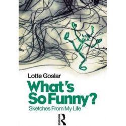 What's So Funny?, Sketches from My Life by Lotte Goslar | 9789057021770 | Booktopia Książki i Komiksy