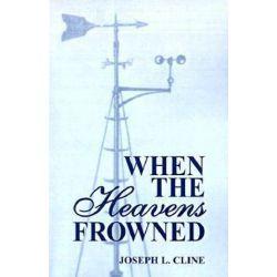 When the Heavens Frowned by Joseph Cline | 9781565547834 | Booktopia Książki i Komiksy