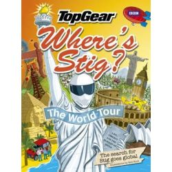 Where's Stig?, The World Tour by Rod Hunt | 9781849900522 | Booktopia Książki i Komiksy
