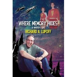 Where Memory Hides, A Writer's Life by Richard a Lupoff | 9781537128870 | Booktopia Książki i Komiksy