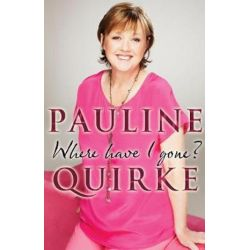 Where Have I Gone? by Pauline Quirke | 9780552175234 | Booktopia Książki i Komiksy