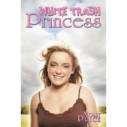 White Trash Princess by Molly Price | 9781452096919 | Booktopia Książki i Komiksy