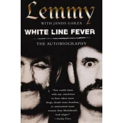 White Line Fever: The Autobiography, The Autobiography by Janiss Garza | 9780806525907 | Booktopia Po angielsku