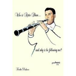 Who Is Artie Shaw...and Why Is He Following Me? by Ferdie Pacheco | 9781420838046 | Booktopia Po angielsku