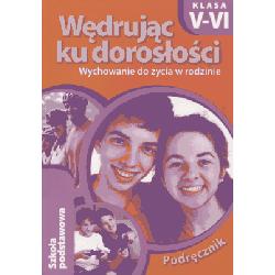 Wędrując ku dorosłości SP kl. 5-6 podręcznik