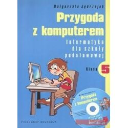 Przygoda z komputerem kl.5 Podręcznik + CD Gratis.