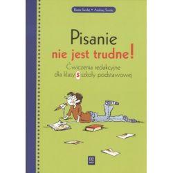 Język polski kl.5 PISANIE NIE JEST TRUDNE. Ćwiczen