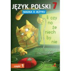 Język polski 7. Nauka o języku do nowej SP