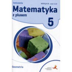 Matematyka z plusem Klasa 5 Część 2/2 Wersja B