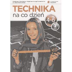 Technika Na co dzień SP kl.4-6 podr. z ćw. cz. 2
